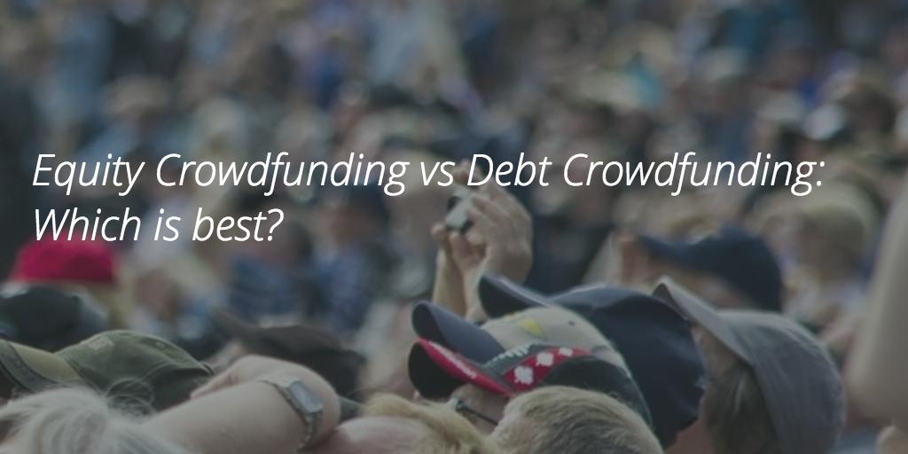 Equity vs Debt Crowdfunding