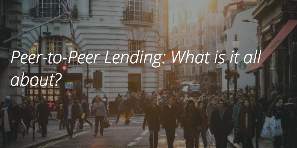What is peer to peer lending?