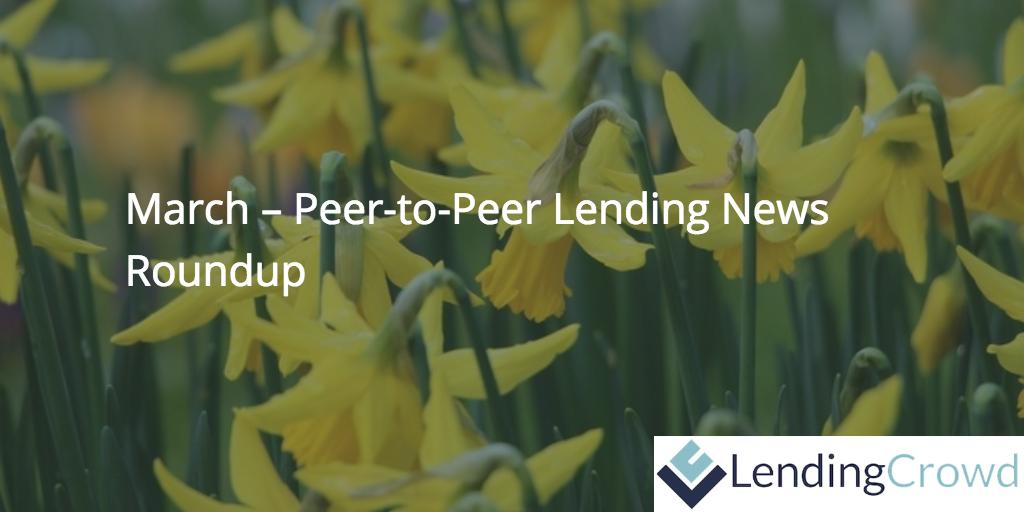 March Peer-to-Peer Lending News